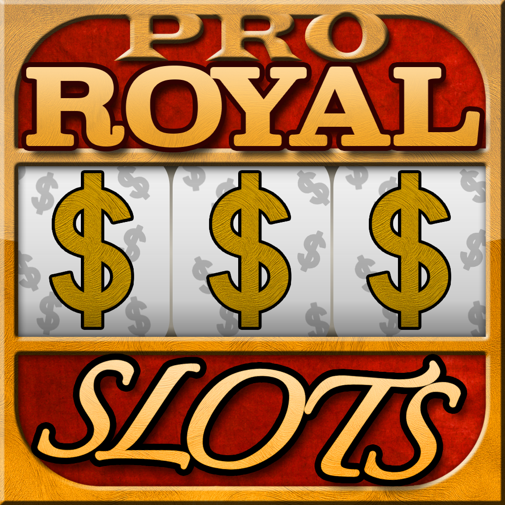 Royal Slots PRO - Supreme Vegas Style Casino Slot Machine in a King's Gold Heaven